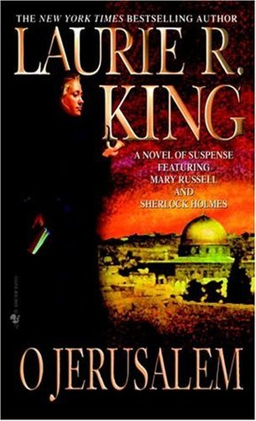 O JERUSALEM by LAURIE R.KING