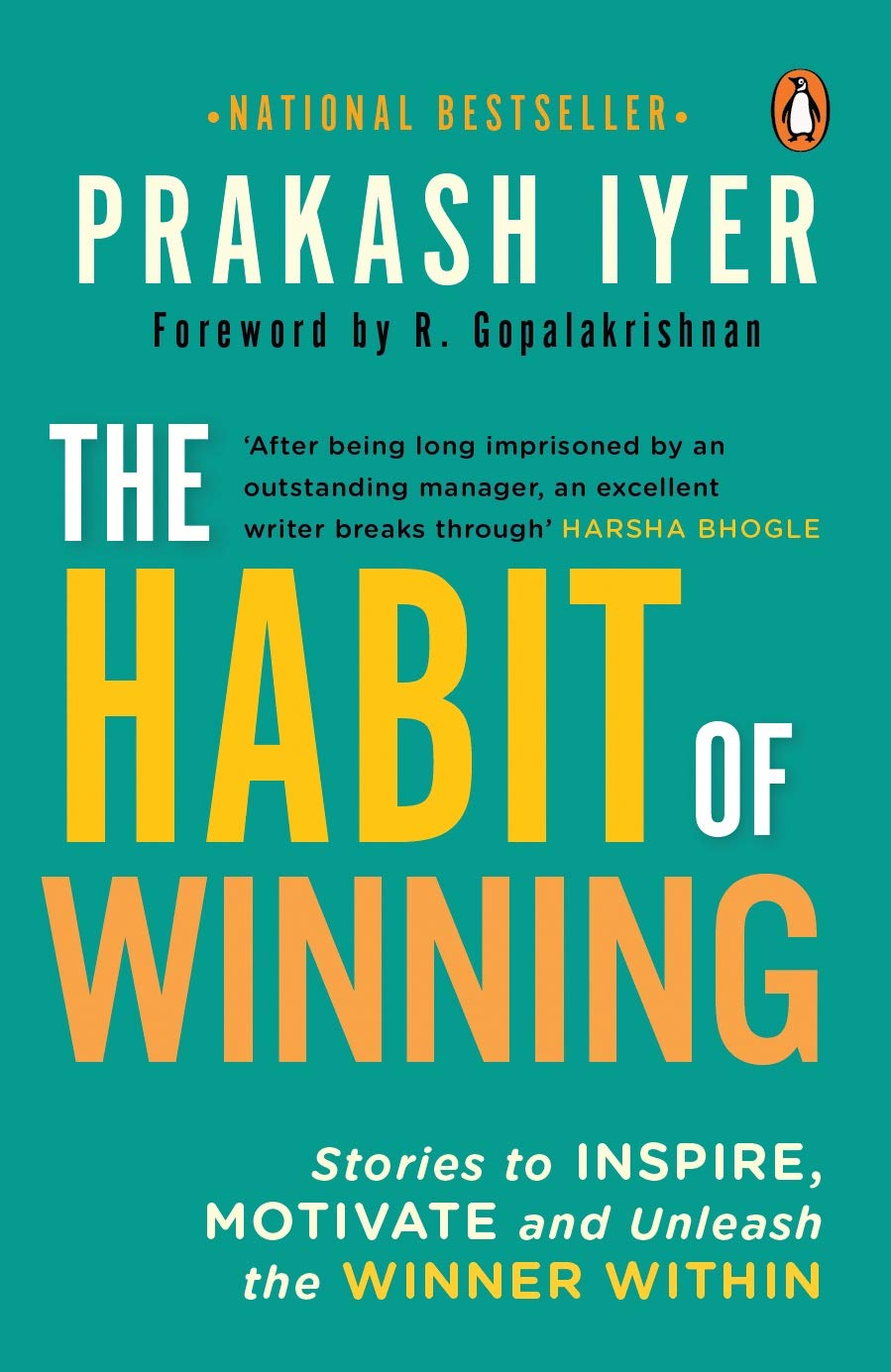 THE HABIT OF WINNING by PRAKASH IYER