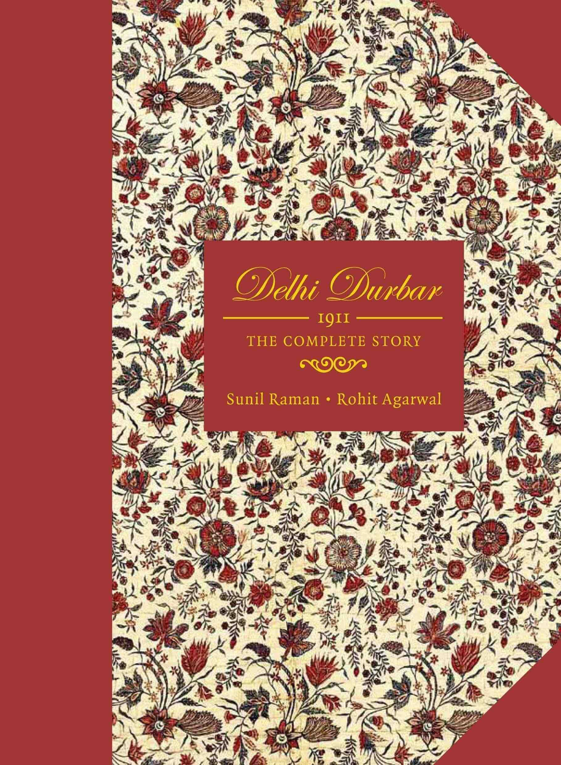 DELHI DURBAR by SUNIL RAMAN & ROHIT AGARWAL