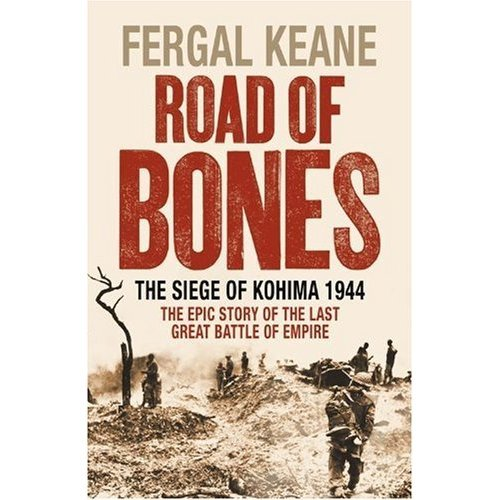 ROAD OF BONES by FERGAL KEANE