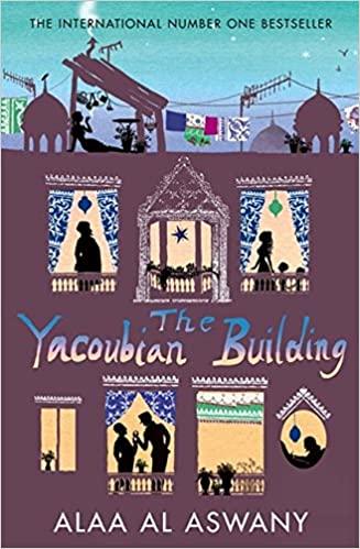 THE YACOUBIAN BUILDING by ALAA AL ASWANEY