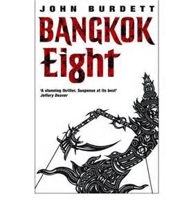 BANGKOK EIGHT by JOHN BURDETT