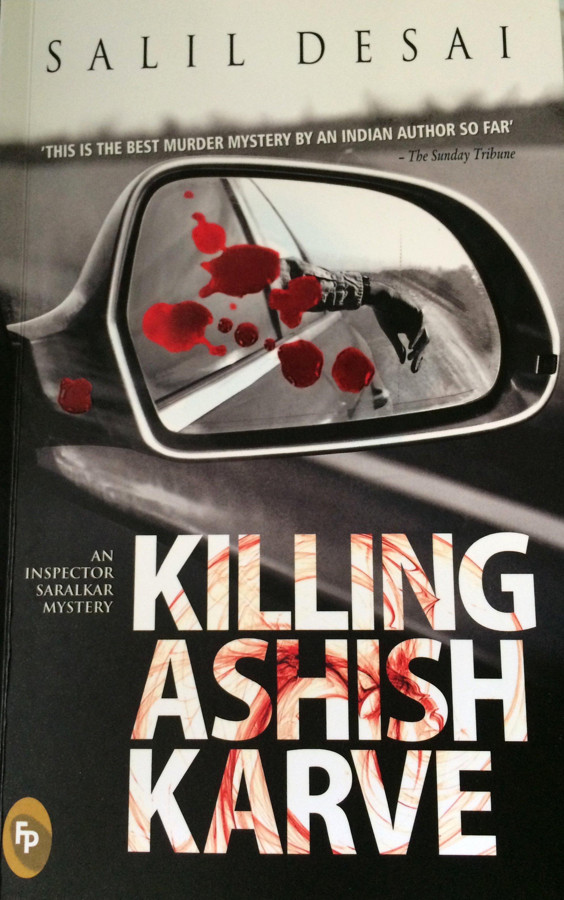 KILLING ASHISH KARVE by SALIL DESAI