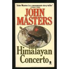 The Himalayan Concerto by John Masters