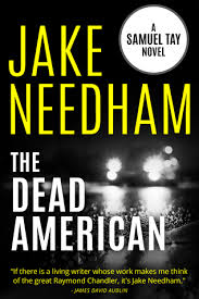 THE DEAD AMERICAN by JAKE NEEDHAM