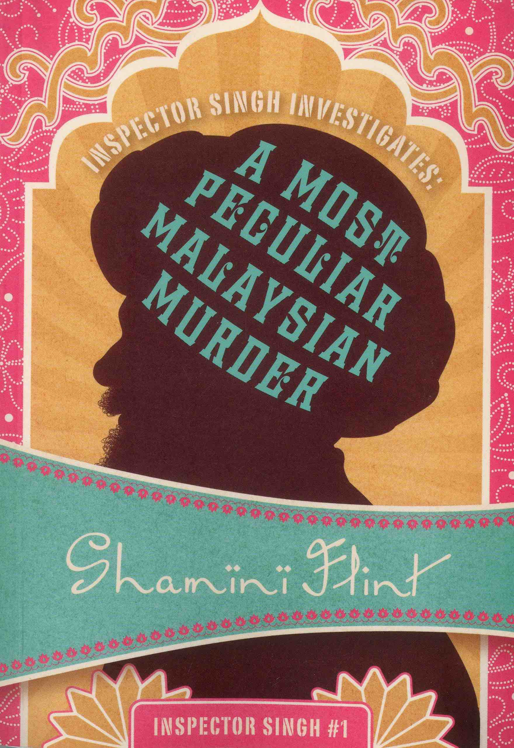 Inspector Singh Investigates : A most peculiar Malaysian murder