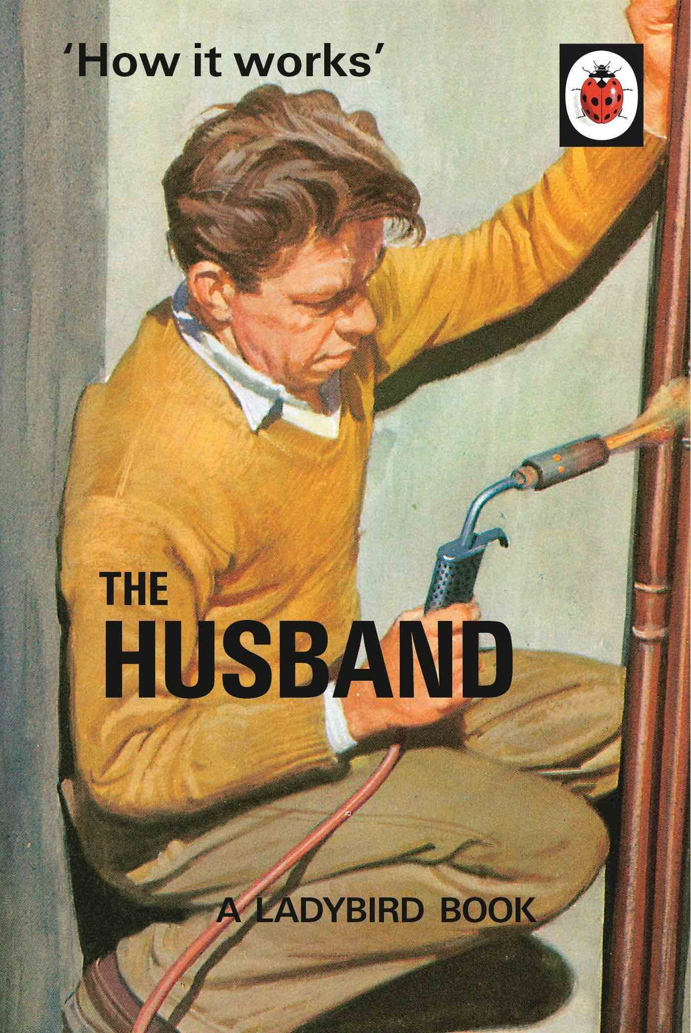 """How it works"" THE HUSBAND  – a Ladybird Book"
