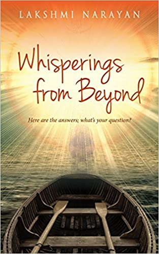 WHISPERINGS FROM BEYOND by Lakshmi Narayan