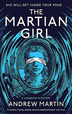 THE MARTIAN GIRL by ANDREW MARTIN
