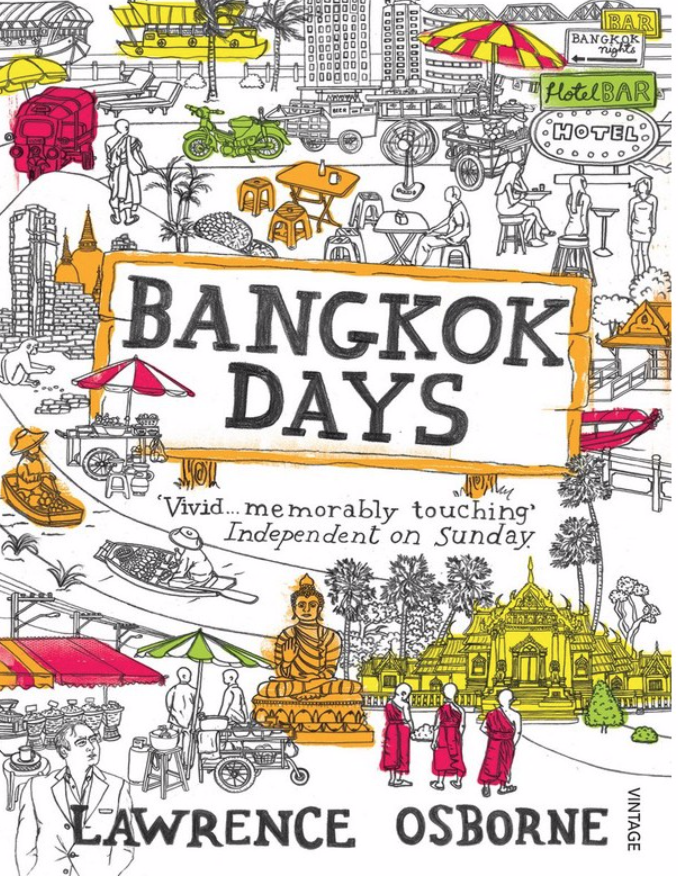 BANGKOK DAYS by LAWRENCE OSBORNE