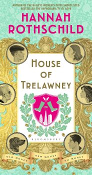 HOUSE OF TRELAWNEY by HANNAH ROTHSCHILD