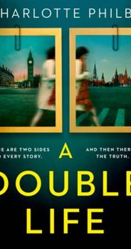 A DOUBLE LIFE by CHARLOTTE PHILBY