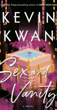 SEX & VANITY by KEVIN KWAN