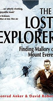 THE LOST EXPLORER by CONRAD ANKER & DAVID ROBERTS