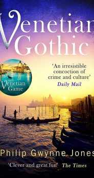 VENETIAN GOTHIC by PHILIP GWYNNE JONES