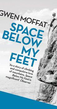 SPACE BELOW MY FEET by GWEN MOFFAT